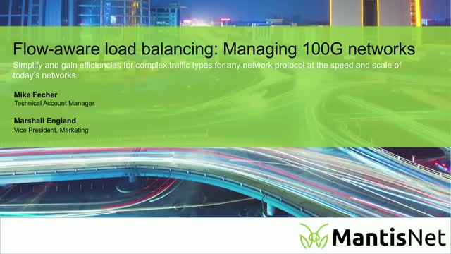 Flow-aware load balancing for monitoring 100G+ networks with your existing tools