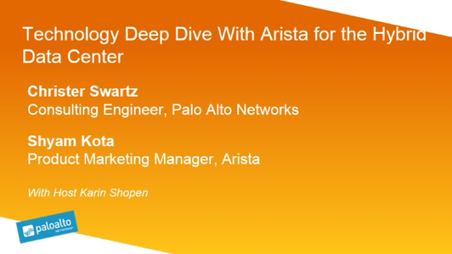 Technology Deep Dive with Arista for the Hybrid Data Center