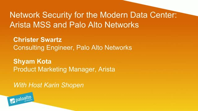 Network Security for the Modern Data Center-- Deep Dive With Arista