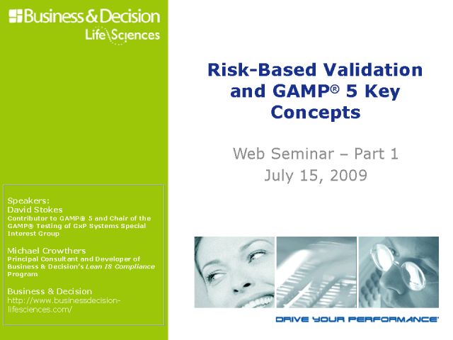 Risk-Based Validation and GAMP® 5 Key Concepts