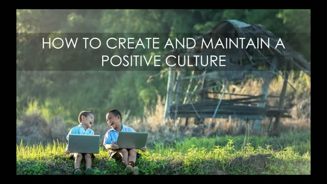 How to Create and Maintain a Positive Culture