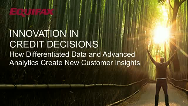 Innovation in Credit Decisions - Differentiated Data & Advanced Analytics