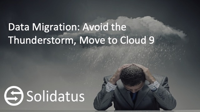 Data Migration: Avoid the Thunderstorm, Move to Cloud 9