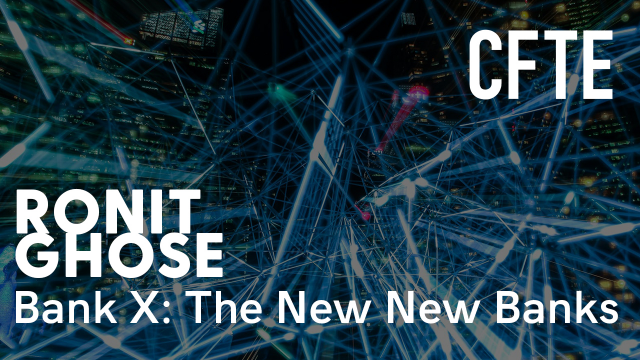 Bank X: The New New Banks