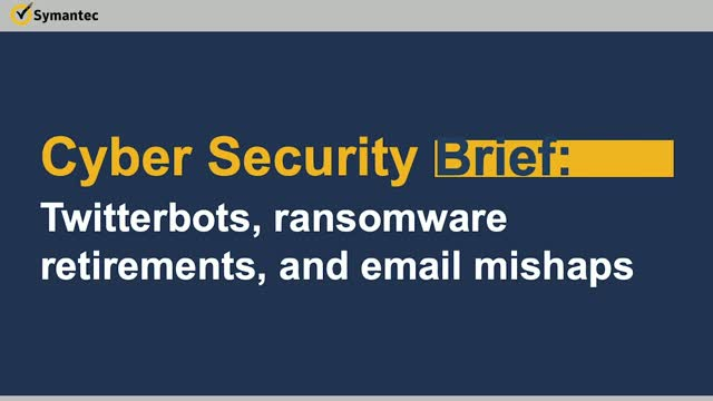 Cyber Security Brief: Twitterbots, ransomware retirements, and email mishaps