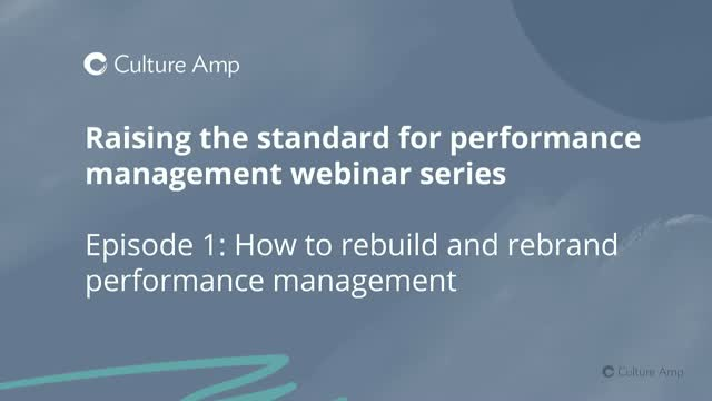 How to rebuild and rebrand performance management