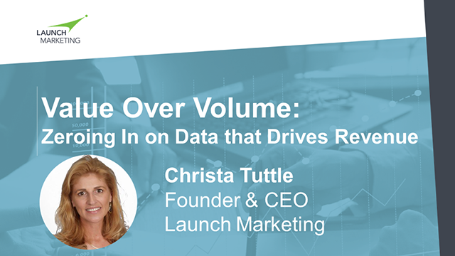 Value Over Volume: Zeroing In on Data that Drives Revenue