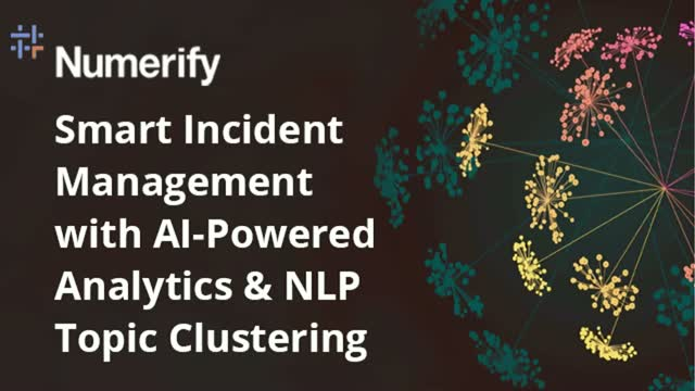 Smart Incident Management with AI-Powered Analytics & NLP Topic Clustering