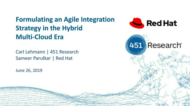 Formulating an Agile Integration Strategy in the Hybrid Multi-Cloud Era