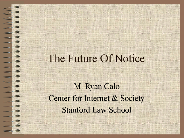 The Future of Notice