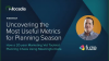 Uncovering the Most Useful Metrics for Planning Season