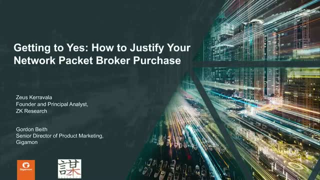Getting to Yes: How to Justify your Network Packet Broker Purchase