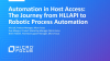 Automation in Host Access: The Journey from HLLAPI to Robotic Process Automation