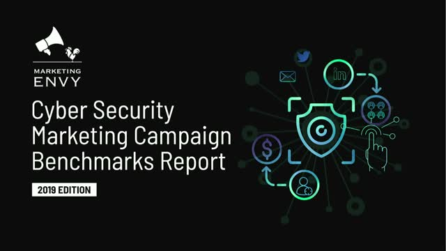 Cyber Security Marketing Benchmarks: Are You paying too much for those MQLs?