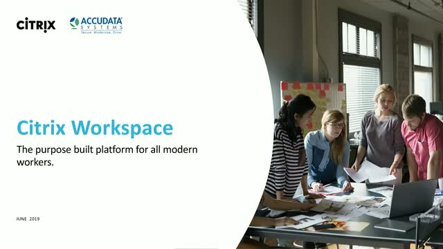 Work Smarter with Citrix Intelligent Workspace