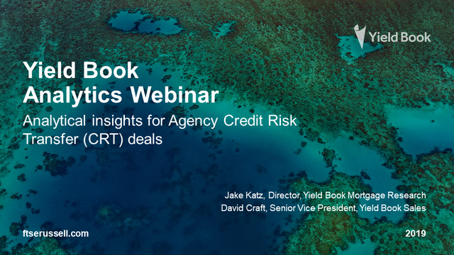 Analytical Insights for Agency Credit Risk Transfer Deals