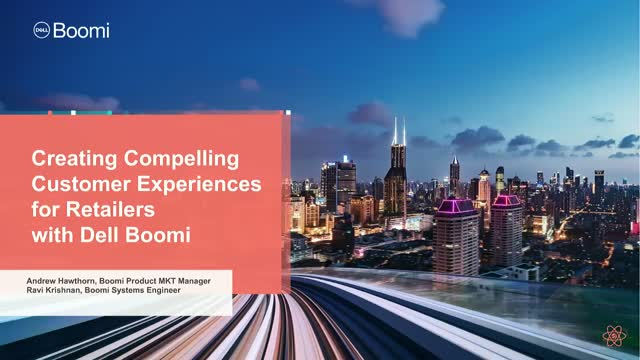 Connected Retail: How Dell Boomi Powers Digital Disruption for Retailers