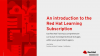 Use Red Hat Training's comprehensive curriculum to bridge gaps in your agency