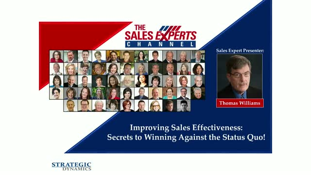 Improving Sales Effectiveness: Secrets to Winning Against the Status Quo!