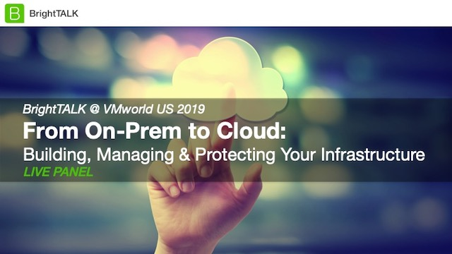 From On-Prem to Cloud: Building, Managing & Protecting Your Infrastructure