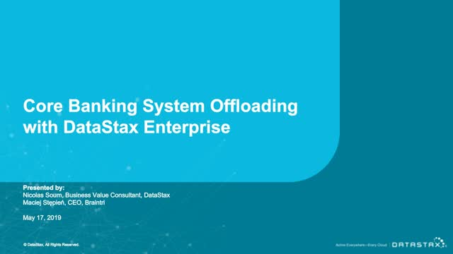 Core Banking Systems Offloading with DataStax Enterprise