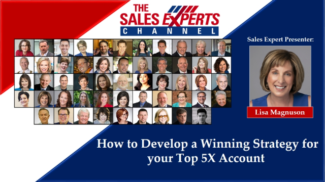 How to Develop a Winning Strategy for your Top 5X Account