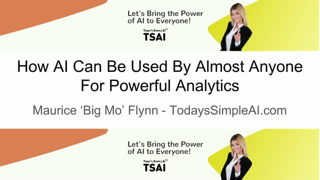 How AI Can Be Used By Almost Anyone For Powerful Analytics