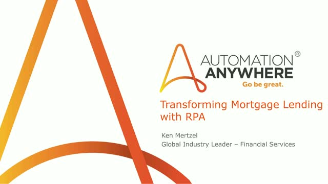 Transforming Mortgage Lending with Robotic Process Automation (RPA)