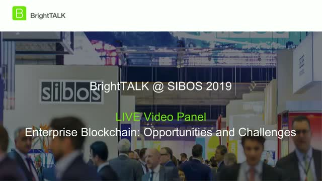 Livestream Discussion - Enterprise Blockchain: Opportunities and Challenges