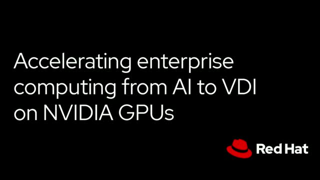 Accelerating enterprise computing from AI to VDI on NVIDIA GPUs