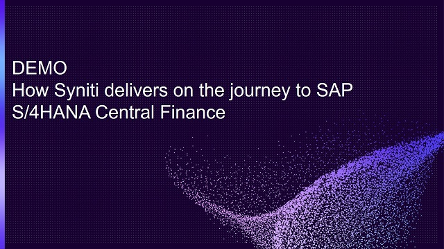 How Syniti delivers on the journey to SAP S/4HANA Central Finance