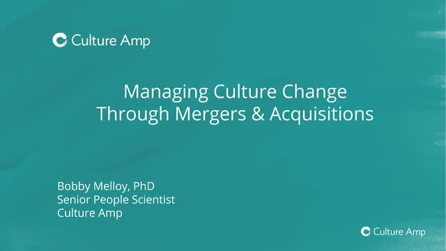 Managing culture during mergers & acquisitions