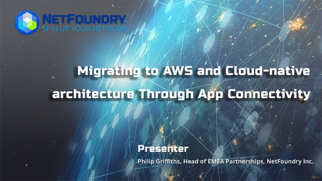 Migrating to AWS and Cloud-native architecture Through App Connectivity