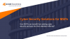 Live Video Panel: Cyber Security Solutions for MSPs