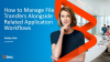 How to Manage File Transfers Alongside Related Application Workflows