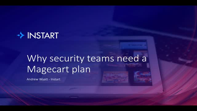 Why security teams need a Magecart plan