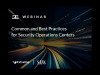 Common and Best Practices for Security Operations Centers: Panel Discussion