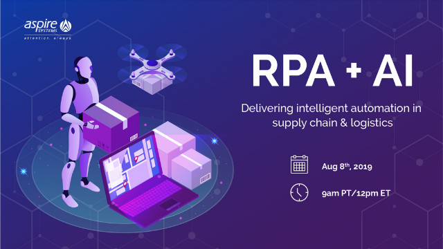 RPA + AI – Delivering intelligent automation in supply chain & logistics