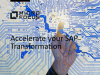 Accelerate your SAP Transformation
