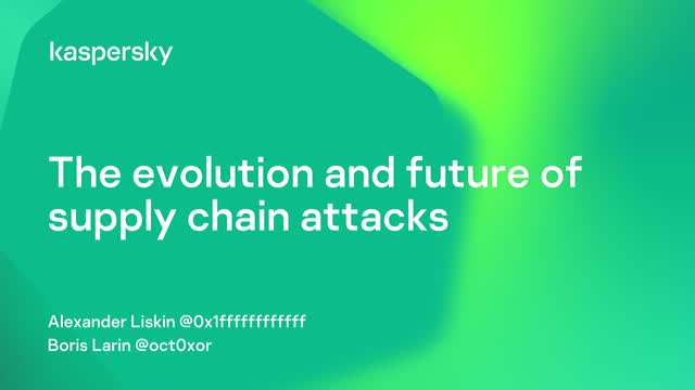 The evolution and future of supply chain attacks