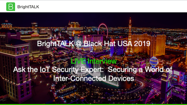 Ask the IoT Security Expert: Securing a World of Inter-Connected Devices