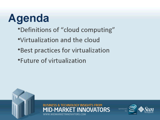 Cloud Computing and Virtualization: Doing More with Less