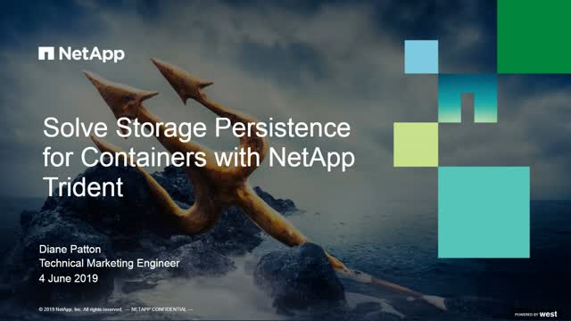 Solve Storage Persistence for Containers with NetApp Trident