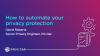 How to automate your privacy protection