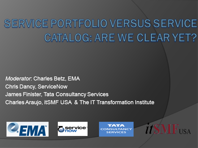 Service Portfolio versus Service Catalog: Are We Clear Yet?
