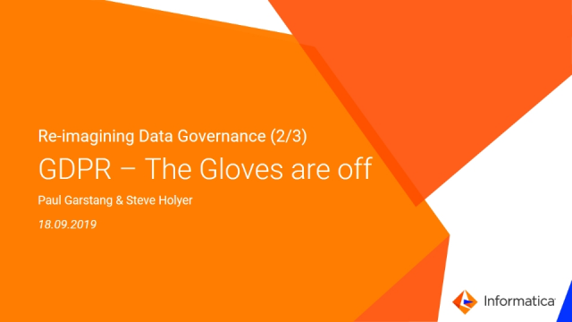 Reimagining Data Governance: GDPR - The Gloves are off (2/3)