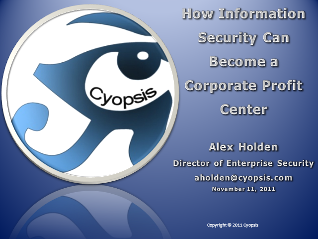 How Information Security Can Become a Corporate Profit Center