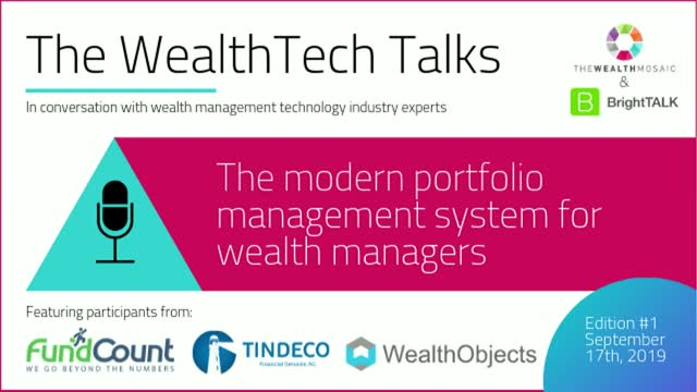 The WealthTech Talks: The modern portfolio management system for wealth managers