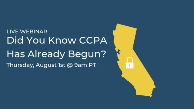 Did You Know CCPA Has Already Begun?