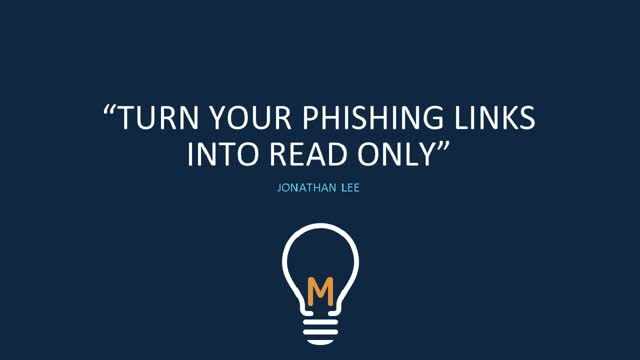 How to Turn Your Phishing Links Into Read Only